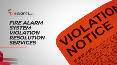 Fire Alarm System Violation Resolution Services