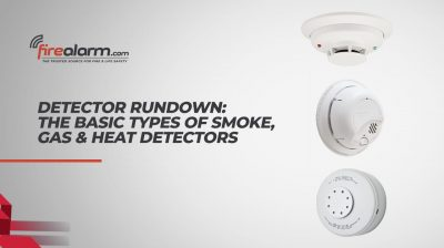The Detector Rundown: The Basic Types of Smoke, Gas & Heat Detectors