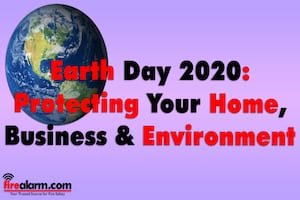 Earth Day: Protecting Your Home, Business & Environment