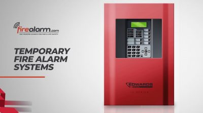 Temporary Fire Alarm Systems